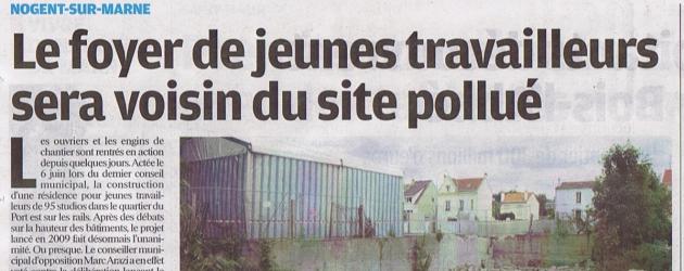 Le Parisien Val de Marne ce jour titre: «Le foyer de jeunes travailleurs sera voisin du site pollué»